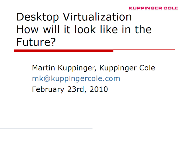 Desktop Virtualization – how will it look in the future?
