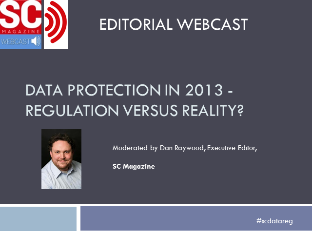 Data Protection in 2013 - Regulation Versus Reality?