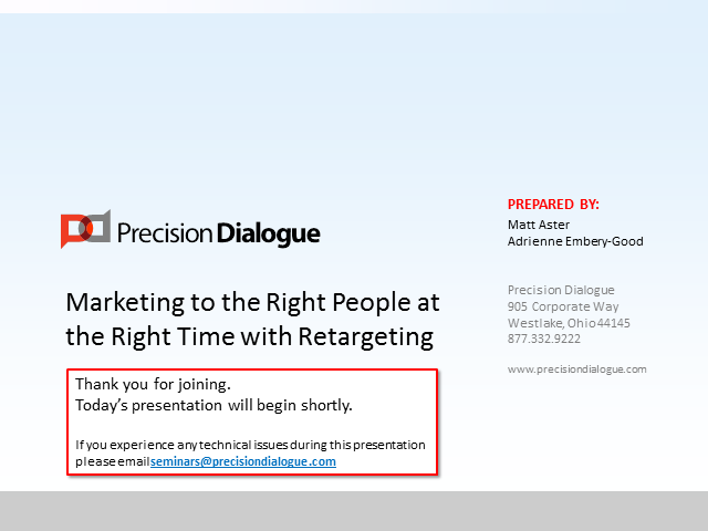 Marketing to the Right People at the Right Time with Retargeting