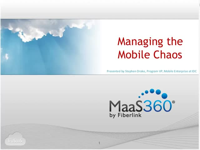 Managing the Mobile Chaos