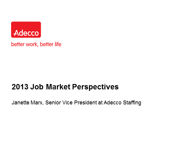 2013 Job Market Perspectives