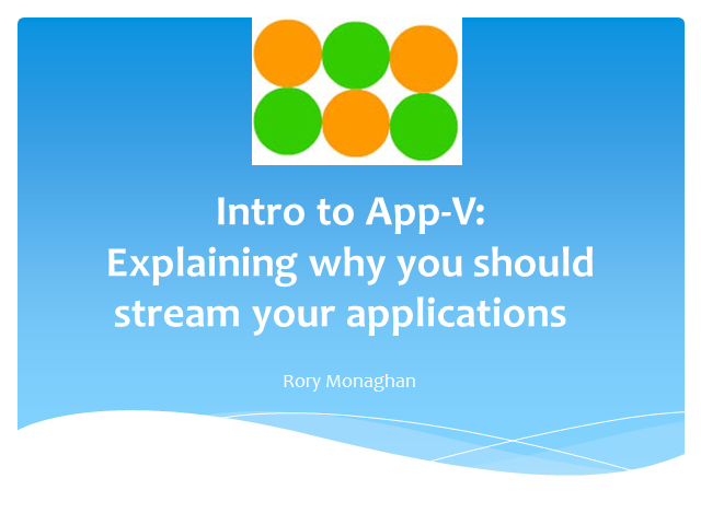 Introduction to App-V: Why You Should Stream Your Applications