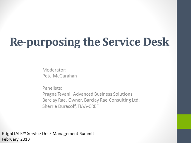 Re-purposing the Service Desk
