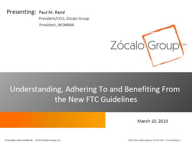 Understand, Adhere To and Benefit From the New FTC Guidelines