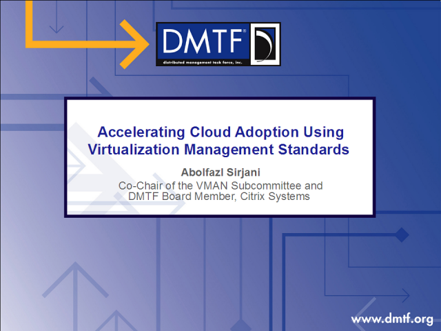 Accelerating Cloud Adoption Using Virtualization Mgmt Standards
