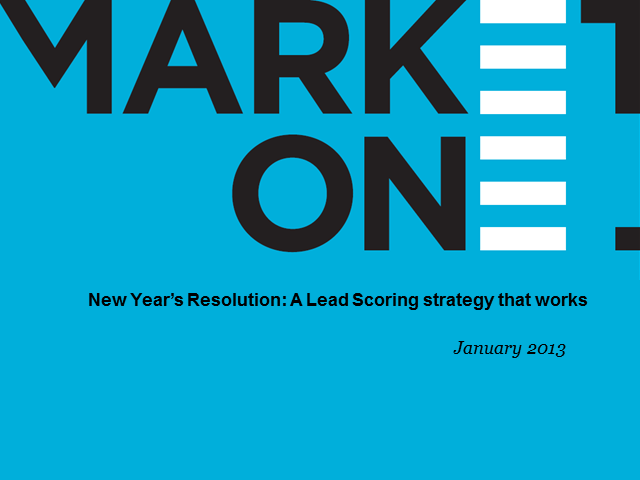 New Years Resolution: A Lead Scoring strategy that works