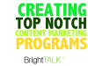 Creating a Top Notch Content Marketing Program