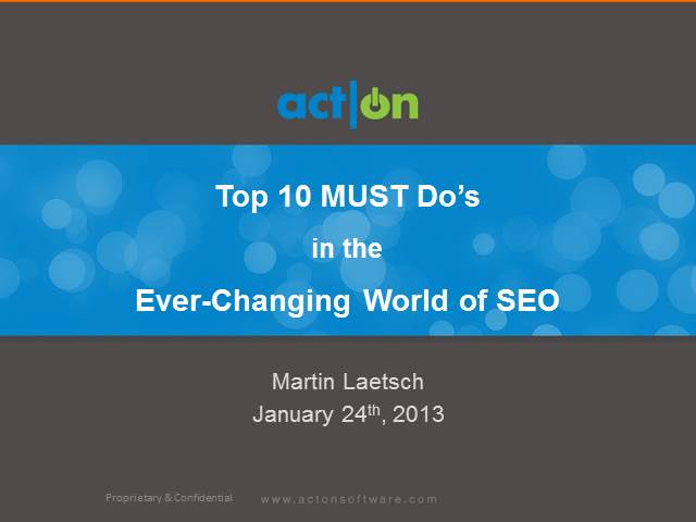 Top 10 MUST Do's in the Ever-Changing World of SEO