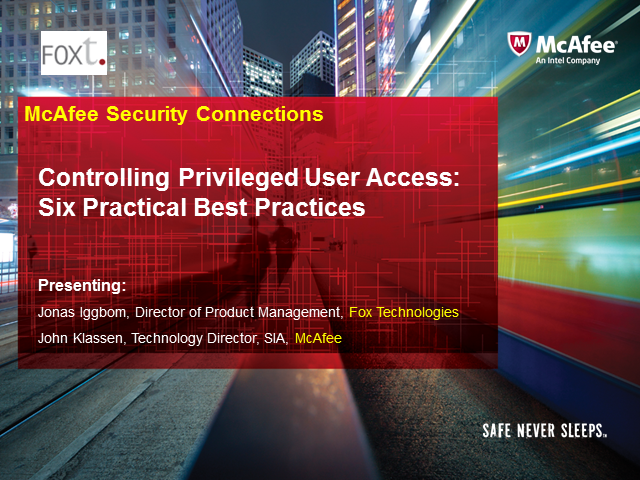 Controlling Privileged User Access: Six Practical Best Practices