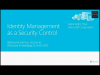 Identity Management as a Security Control