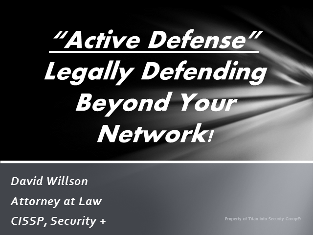 Active Defense: Can You Legally Defend Beyond Your Network?