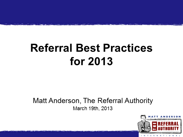 Best Referral Practices 2013