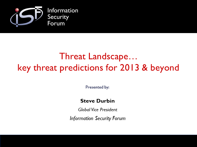 Key Threat Predictions for 2013 & Beyond: What Do They Mean For You?