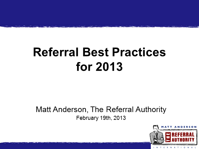 Referral Best Practices for 2013
