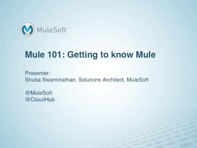Mule 101: Getting to know Mule