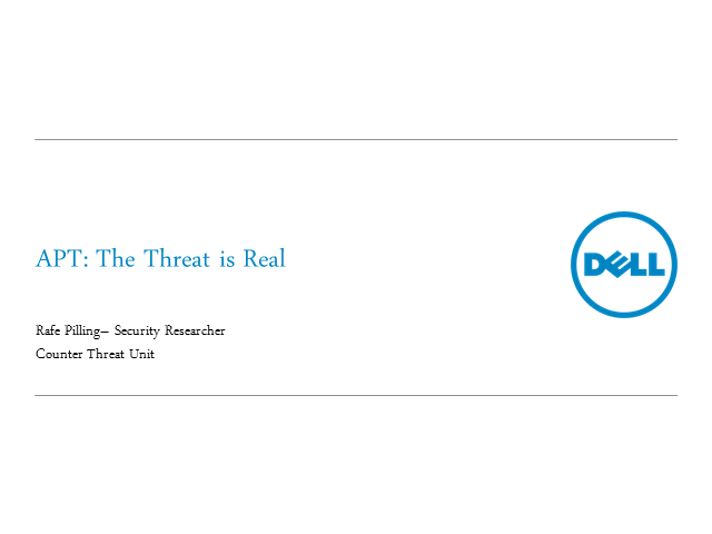 Advanced persistent threats:  The threat is real