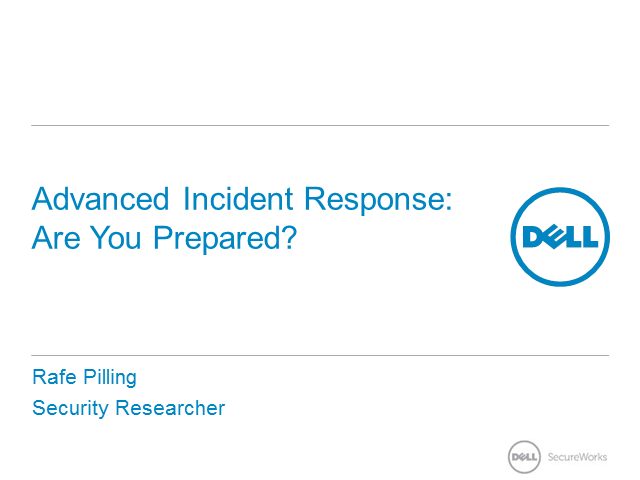 Advanced incident response:  Are you prepared