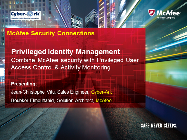 Privileged Identity Management: Combine McAfee security with privileged user acc