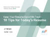 Keep Your Resumé Out of the Trash: 10 Tips for Today's Resumé