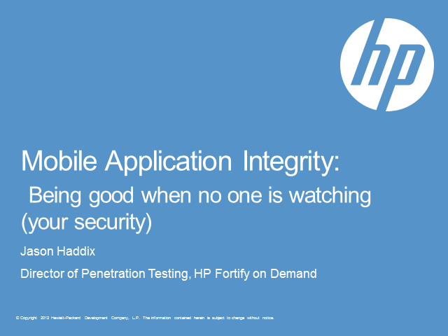 Mobile Application Integrity: Being Good When No One is Watching (Your Security)