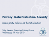 Privacy, Data Protection and Security - Post UK Election