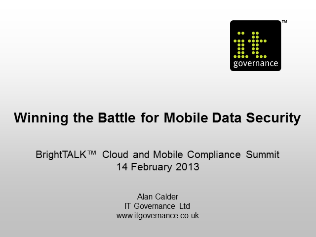 Winning the Battle for Mobile Data Security