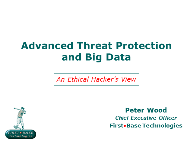 Advanced Threat Protection and Big Data: An Ethical Hacker's View