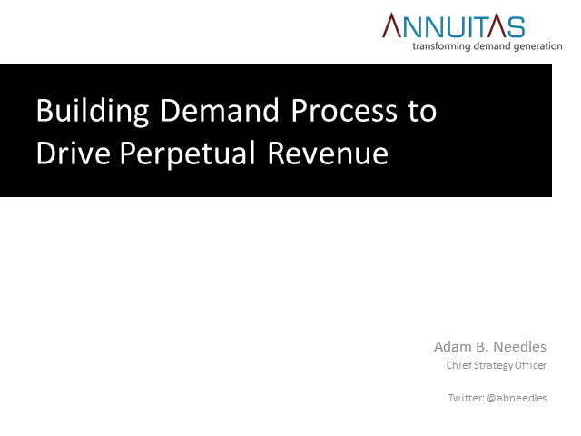 Building the Demand Process to Drive Perpetual Revenue