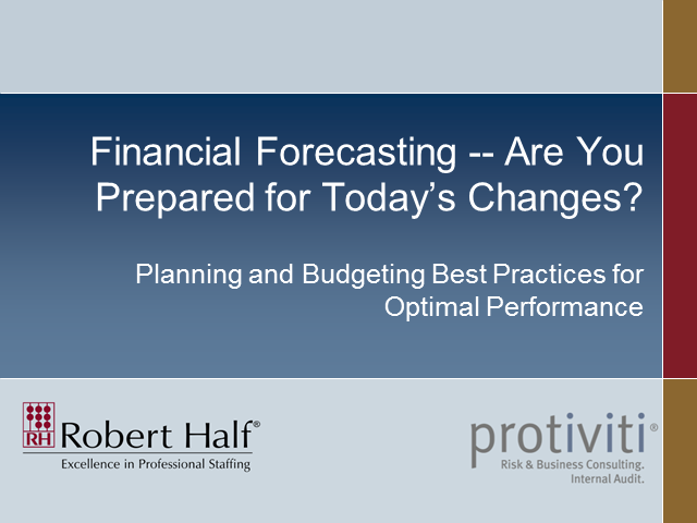 Financial Forecasting -- Are You Prepared for Today's Changes?