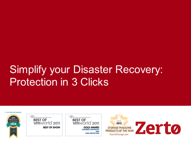 How to Simplify Disaster Recovery Management: Protection in 3 Clicks