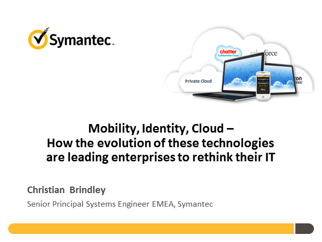 Mobility, Identity, Cloud leading enterprises to rethink their IT