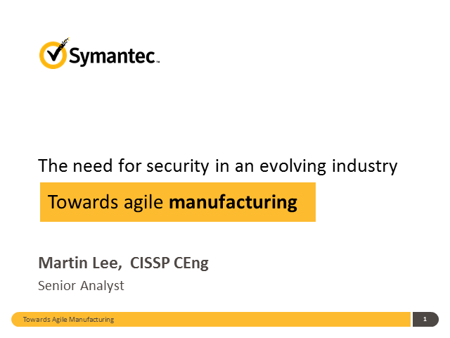 The need for security in an evolving industry – towards agile manufacturing