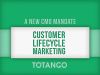 New CMO Mandate: Lifecycle Marketing