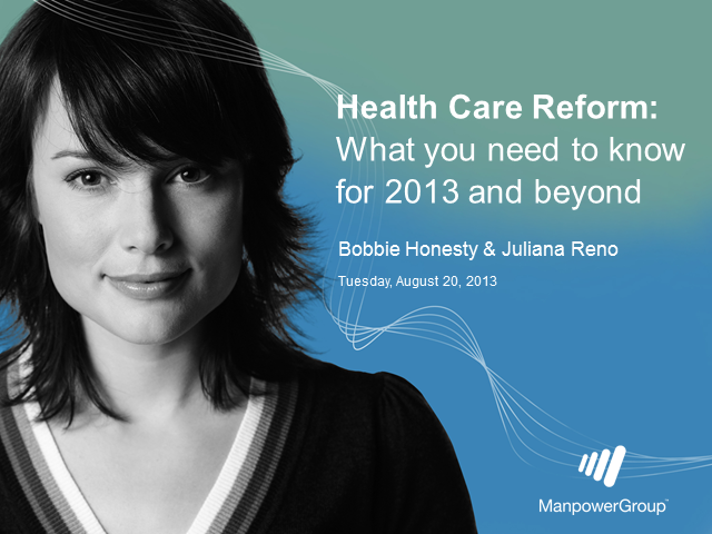 Health Care Reform: What you need to know in 2013 and beyond