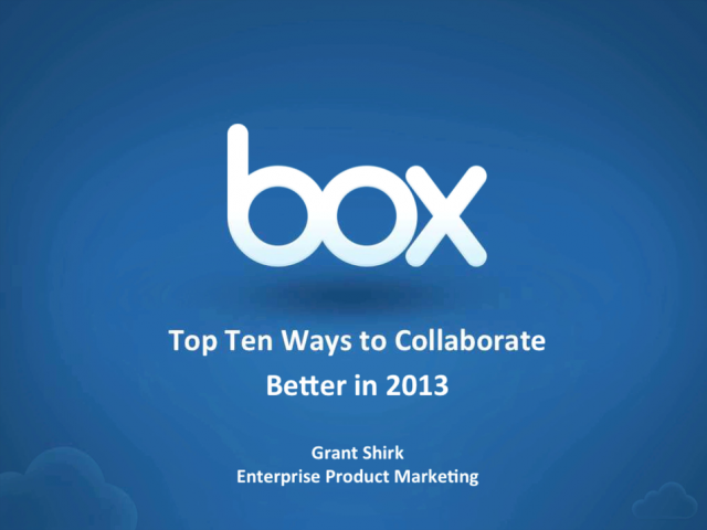 Top 10 Ways To Collaborate Better in 2013