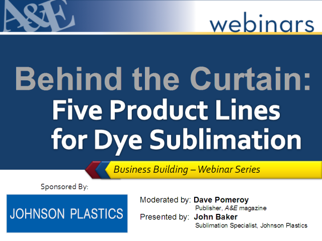 Behind the Curtain: Five Product Lines for Dye Sublimation