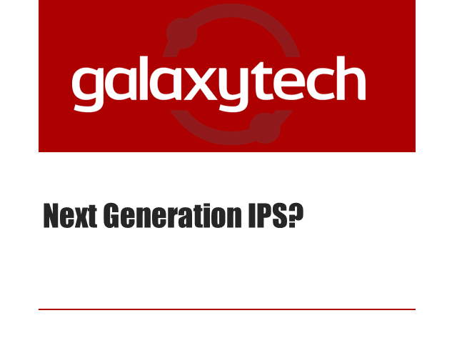 Next Generation IPS