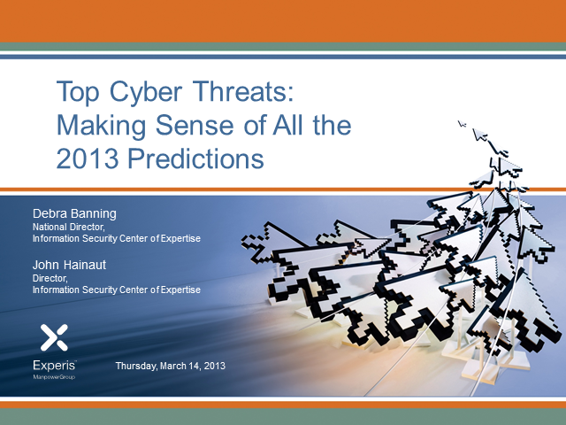 Top Cyber Threats: Making Sense  of All the 2013 Predictions