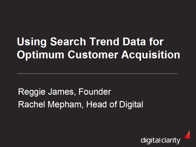 Using Search Trend Data for Optimum Customer Acquisition