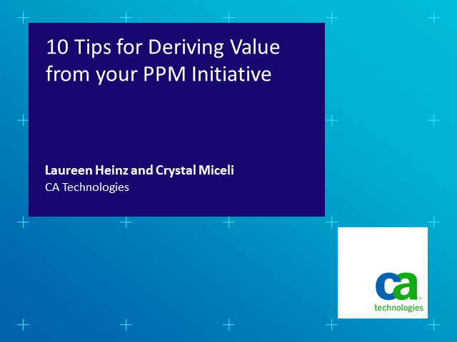 10 Tips to Help You Achieve Value from Your PPM Program