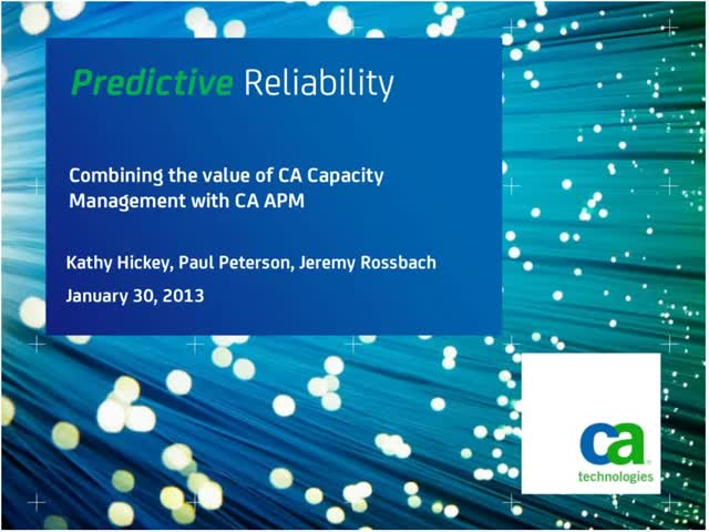 Combining the Value of CA Capacity Management with CA APM