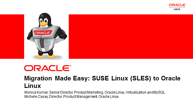 Oracle Linux: Migrating from SUSE Linux to Oracle Linux