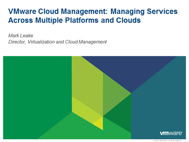 VMware Cloud Management: Managing Services Across Multiple Platforms & Clouds