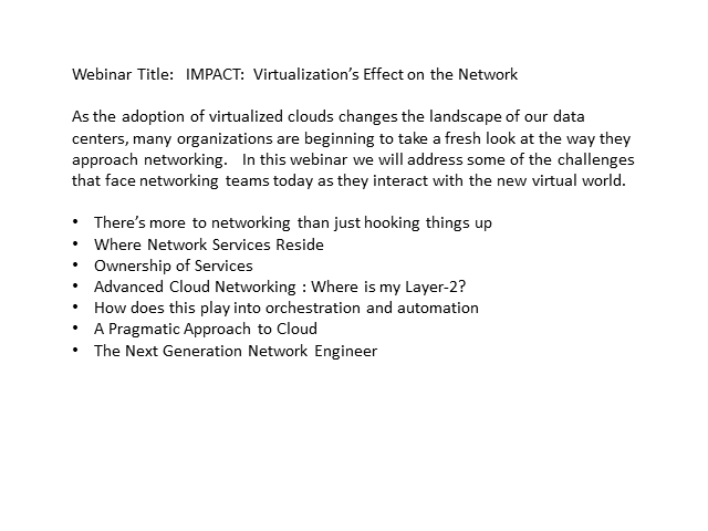 IMPACT: Virtualization's Effect on the Network