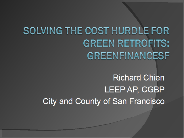 Solving the Cost Hurdle for Green Retrofits: GreenFinanceSF