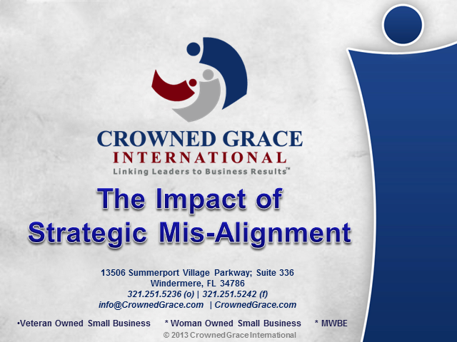 The Impact of Strategic (Mis)Alignment