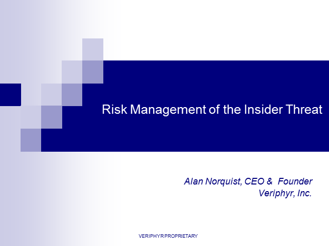Risk Management of the Insider Threat