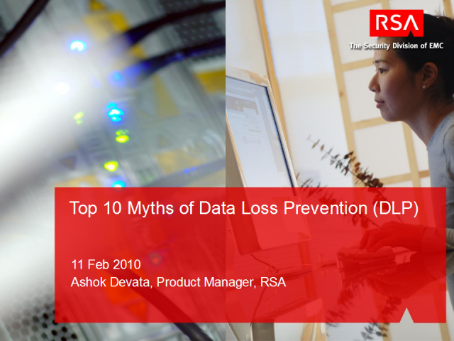 Top 10 Myths about Data Loss Prevention (DLP)
