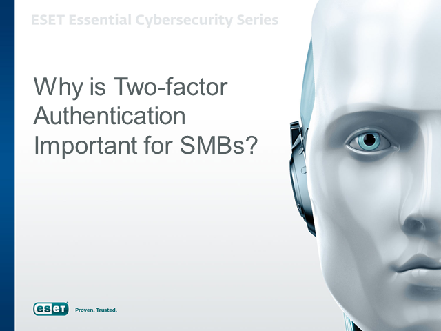 Why is Two-factor Authentication Important for SMB's?