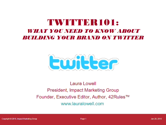 Twitter 101:  How to Build Your Brand using Twitter